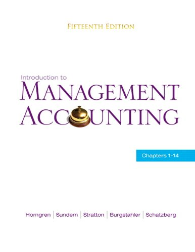 Introduction to Management Accounting: Chapters 1-14 9780136102779