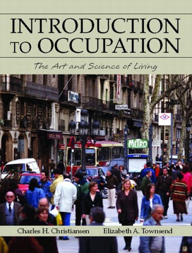 Introduction to Occupation: The Art and Science of Living 9780130133038