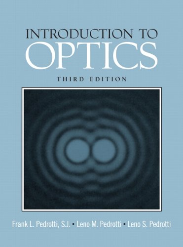 Introduction to Optics: 9780131499331
