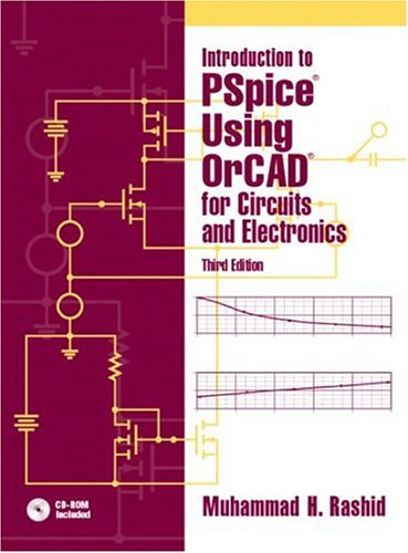Introduction to PSPICE Using Orcad for Circuits and Electronics 9780131019881