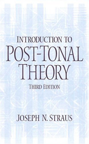 Introduction to Post-Tonal Theory 9780131898905