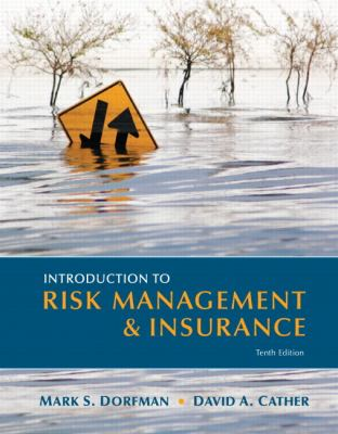 Introduction to Risk Management and Insurance 9780131394124