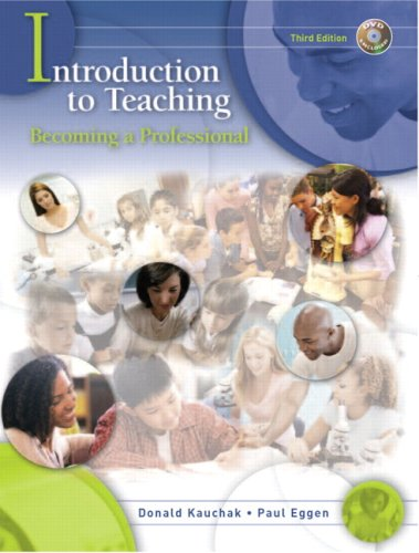 Introduction to Teaching: Becoming a Professional [With Online Access Code and DVD] 9780131994553