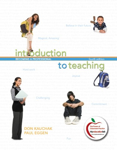 Introduction to Teaching: Becoming a Professional 9780137012329
