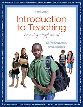 Introduction to Teaching: Becoming a Professional 9780132835633
