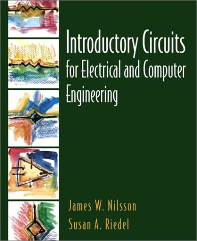 Introductory Circuits for Electrical and Computer Engineering 9780130198556