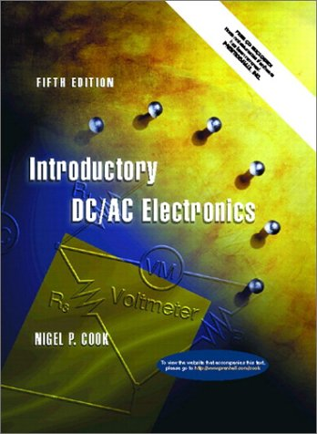 Introductory DC/AC Electronics [With CDROM]