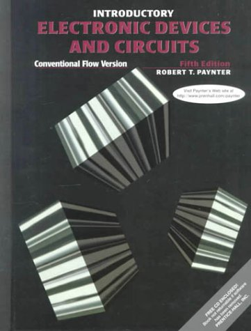 Introductory Electronic Devices and Circuits: Conventional Flow Version 9780139272035