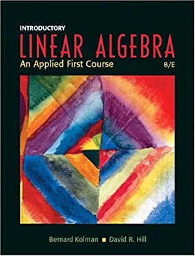 Introductory Linear Algebra: An Applied First Course 9780131437401