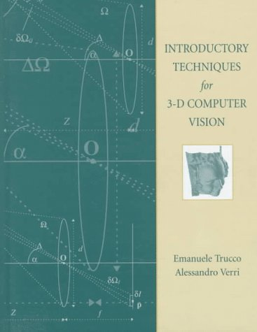 Introductory Techniques for 3-D Computer Vision 9780132611084