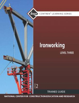 Ironworking Level 3 Trainee Guide 9780132577854
