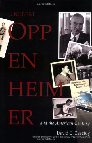 J. Robert Oppenheimer: And the American Century 9780131479968