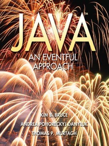 Java: An Eventful Approach 9780131424159