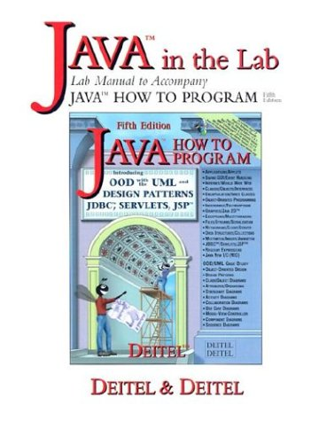 Java in the Lab: Lab Manual to Accompany Java How to Program 9780131016316