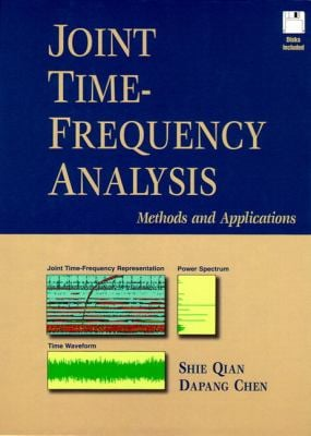Joint Time-Frequency Analysis 9780132543842