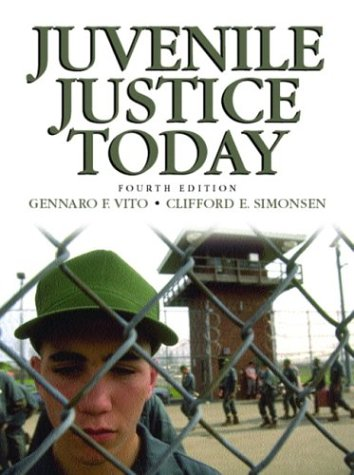 Juvenile Justice Today 9780130119933