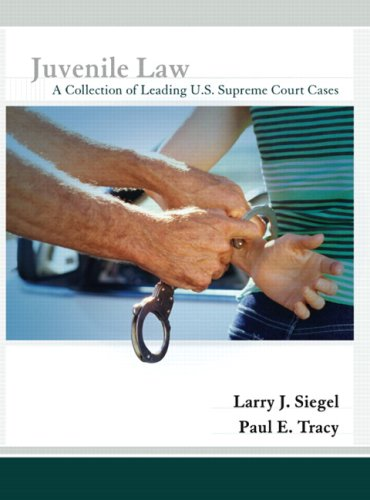 Juvenile Law: A Collection of Leading U.S. Supreme Court Cases 9780131347786