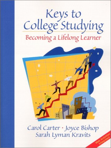 Keys to College Studying: Becoming a Lifelong Learner 9780130304810