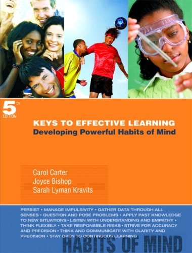Keys to Effective Learning: Developing Powerful Habits of Mind 9780132295406