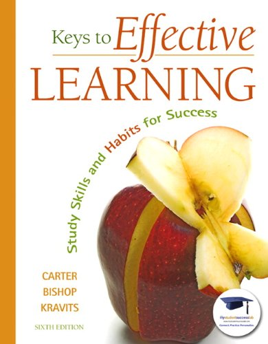 Keys to Effective Learning: Study Skills and Habits for Success 9780137007509