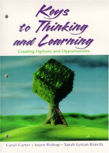 Keys to Thinking and Learning: Creating Options and Opportunities 9780130869104