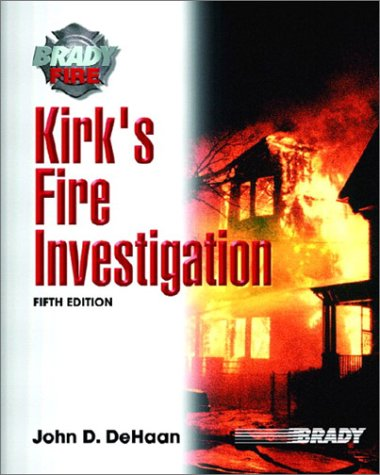 Kirk's Fire Investigation 9780130604583
