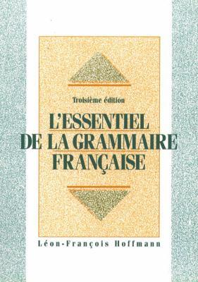 L'Essentiel de La Grammaire Fran?aise 9780132947947