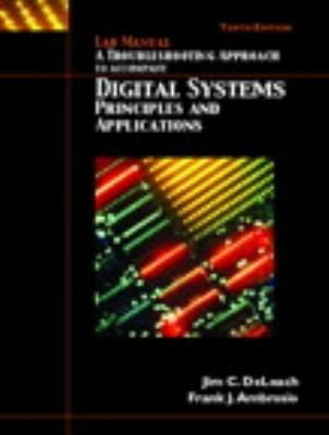 Lab Manual - Troubleshooting, Digital Systems 9780131881365