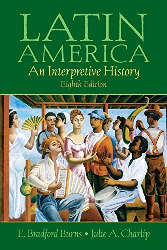 Latin America: An Interpretive History 9780131930438