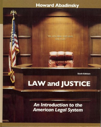 Law and Justice: An Introduction to the American Legal System 9780132328630