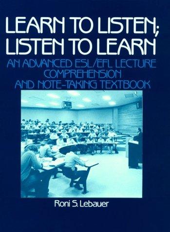 Learn to Listen: Listen to Learn 9780135271285