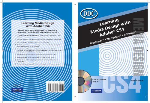 Learning Media Design with Adobe CS4: Illustrator, Photoshop, InDesign [With CDROM] 9780135076873