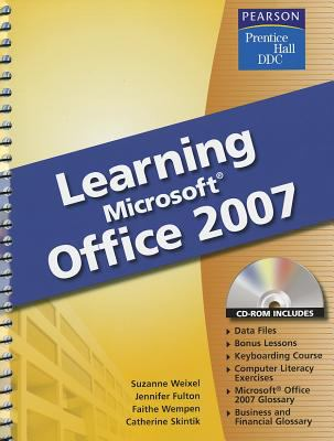 Learning Microsoft Office 2007 [With CDROM] 9780133639445