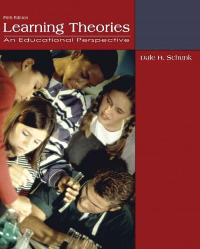 Learning Theories: An Educational Perspective 9780132435659