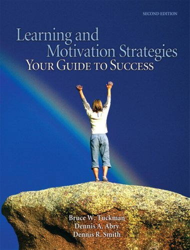 Learning and Motivation Strategies: Your Guide to Success 9780131712027