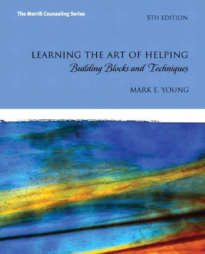 Learning the Art of Helping: Building Blocks and Techniques 9780132627504