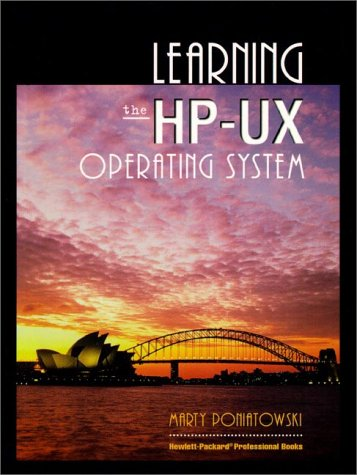 Learning the HP-UX Operating System 9780132585347
