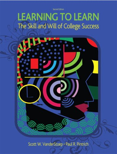 Learning to Learn: The Skill and Will of College Success 9780131586062