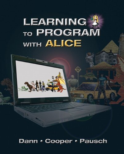 Learning to Program with Alice (W/ CD ROM) 9780132122474