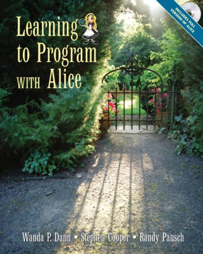 Learning to Program with Alice [With CDROM] 9780131872899