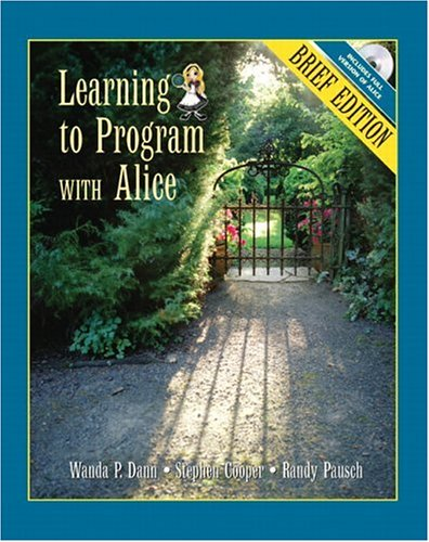 Learning to Program with Alice [With CDROM] 9780132397759