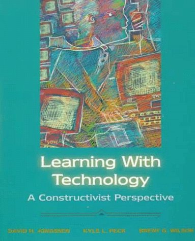 Learning with Technology: A Constructivist Perspective 9780132718912