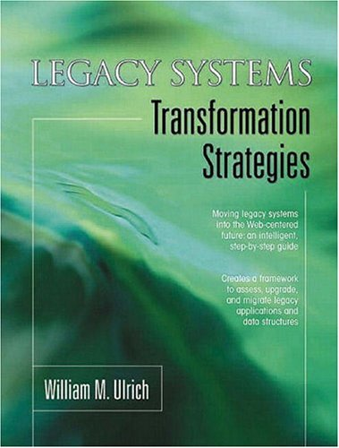 Legacy Systems: Transformation Strategies 9780130449276