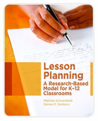 Lesson Planning: A Research-Based Model for K-12 Classrooms 9780131735941