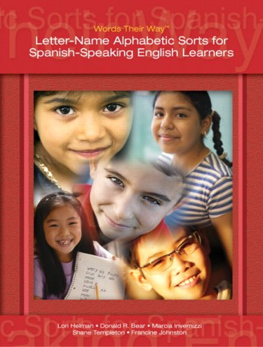 Letter Name--Alphabetic Sorts for Spanish-Speaking English Learners 9780132421034