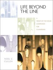 Life Beyond the Line: A Front-Of-The-House Companion for Culinarians