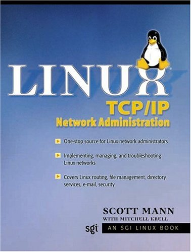 Linux TCP/IP Network Administration 9780130322203