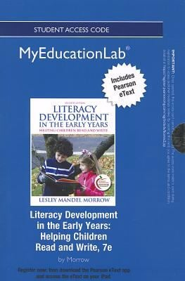 Literacy Development in the Early Years: Helping Children Read and Write 9780133040869