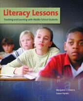 Literacy Lessons: Teaching and Learning with Middle School Students 342473