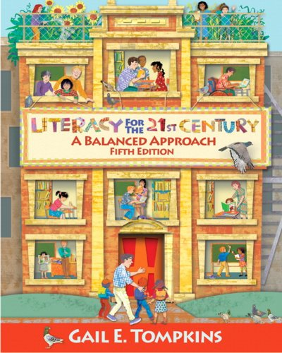 Literacy for the 21st Century: A Balanced Approach 9780135028926